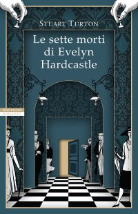 Le sette morti di Evelyn Hardcastle ePub