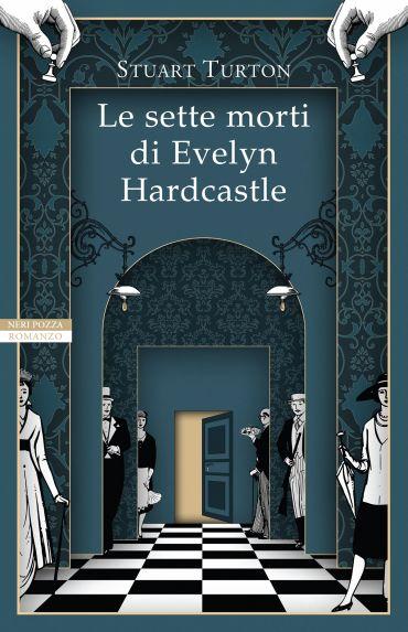 Le sette morti di Evelyn Hardcastle ePub