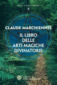 Il libro delle arti magiche divinatorie ePub