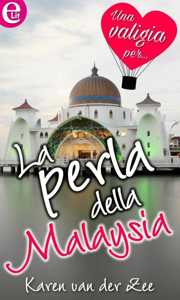 La perla della Malaysia (eLit) ePub
