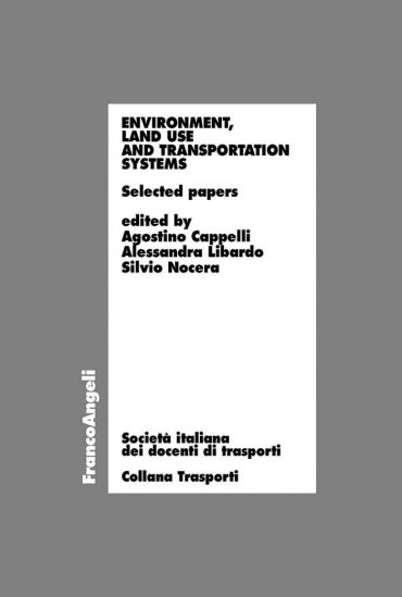 Environment, land use and transportation systems. Selected paper