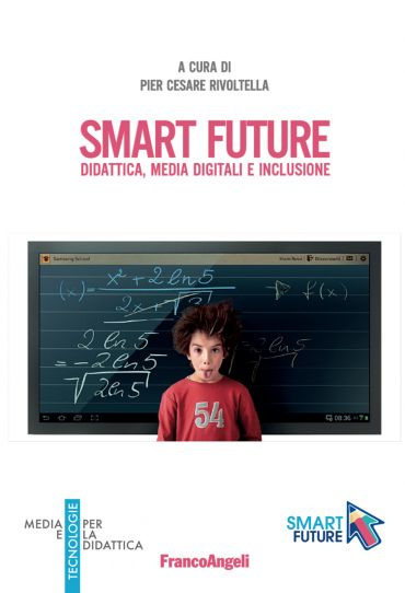 Smart Future. Didattica, media digitali e inclusione ePub