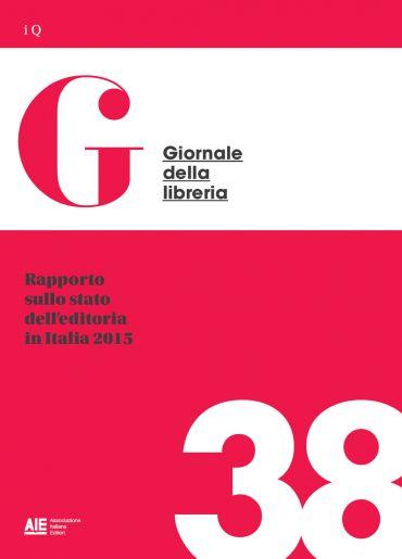 Rapporto sullo stato dell'editoria in Italia 2015