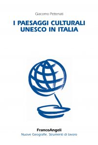 I paesaggi culturali Unesco in Italia