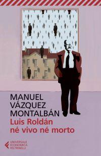 Luis Roldán né vivo né morto ePub