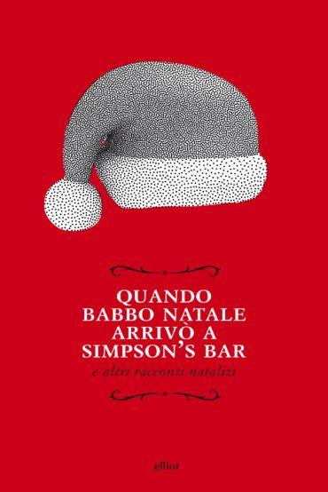 Quando Babbo Natale arrivò a Simpson's bar ePub