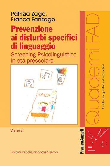 Prevenzione ai disturbi specifici di linguaggio. Screening psico