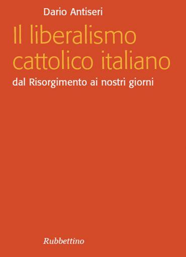 Il liberalismo cattolico italiano ePub