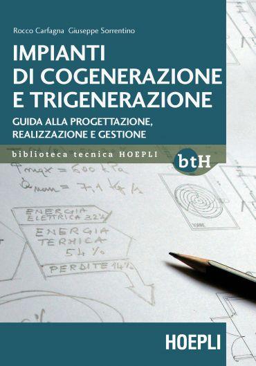 Impianti di cogenerazione e trigenerazione ePub