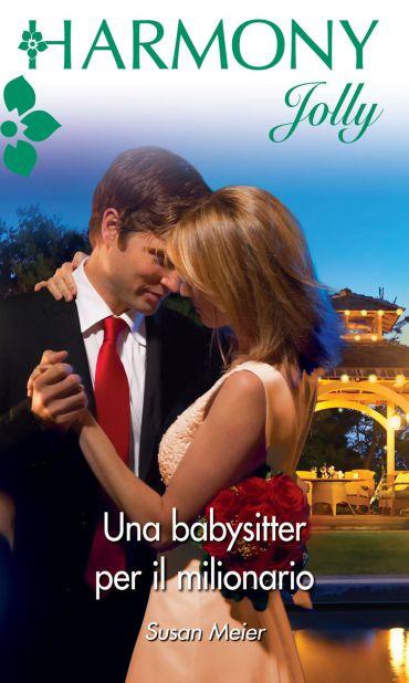 Una babysitter per il milionario ePub