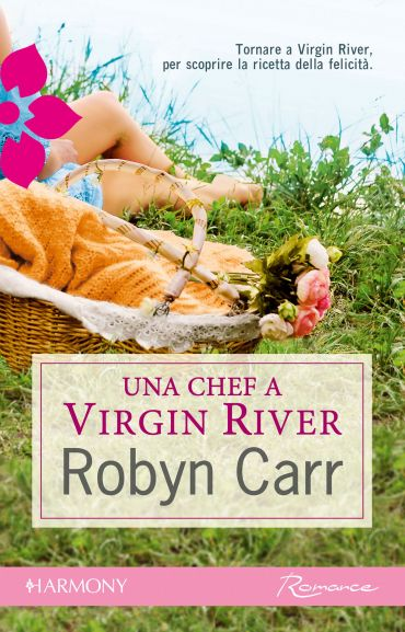 Una chef a Virgin River ePub