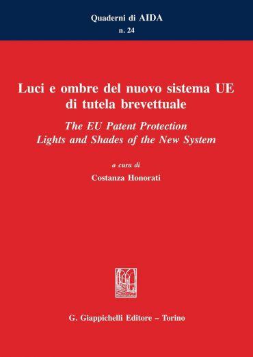 Luci e ombre del nuovo sistema UE di tutela brevettuale