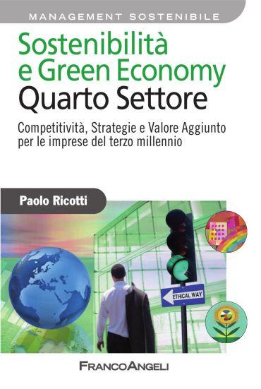 Sostenibilità e Green Economy. Quarto Settore. Competitività , S