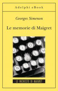 Le memorie di Maigret ePub