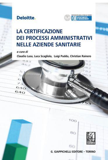 La certificazione dei processi amministrativi nelle aziende sani