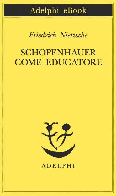 Schopenhauer come educatore ePub