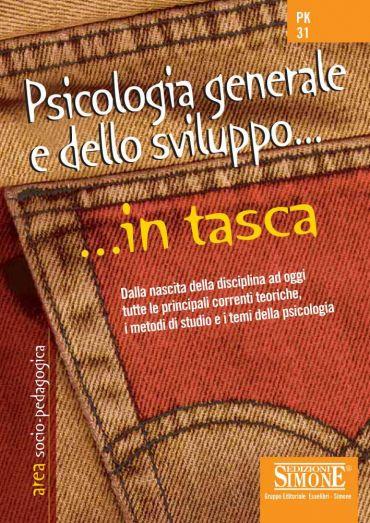 Psicologia generale e dello sviluppo... in tasca - Nozioni essen