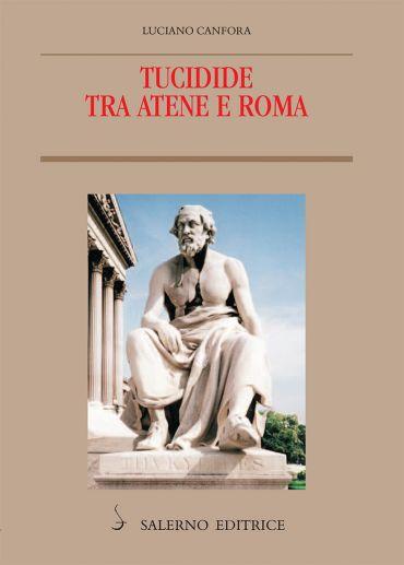 Tucidide tra Atene e Roma ePub