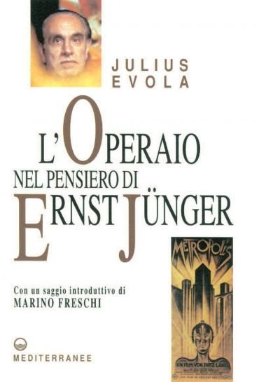 L'Operaio nel pensiero di Ernst Jünger
