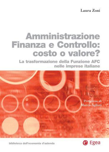 Amministrazione Finanza Controllo: costo o valore?