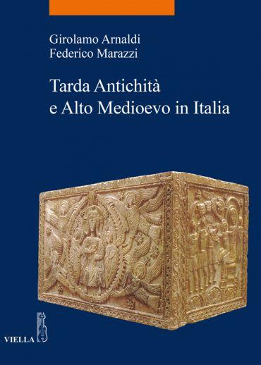 Tarda Antichità e Alto Medioevo in Italia