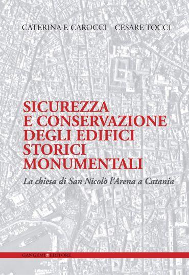 Sicurezza e conservazione degli edifici storici monumentali ePub