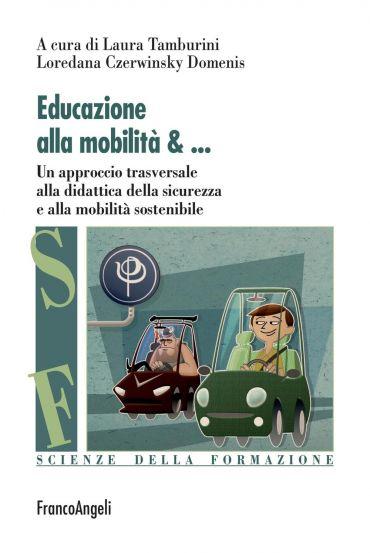 Educazione alla mobilità. Un approccio trasversale alla didattic