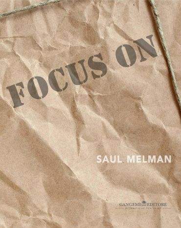 Focus on Saul Melman
