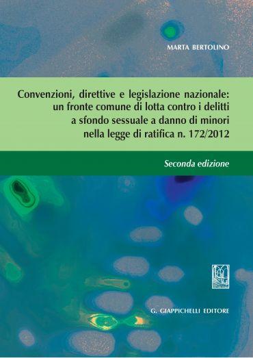 Convenzioni, Direttive e legislazione nazionale: un fronte comun