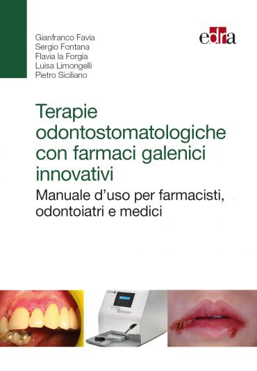 Terapie odontostomatologiche con farmaci galenici innovativi ePu