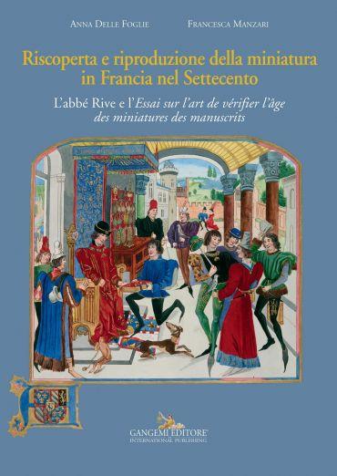 Riscoperta e riproduzione della miniatura in Francia nel Settece