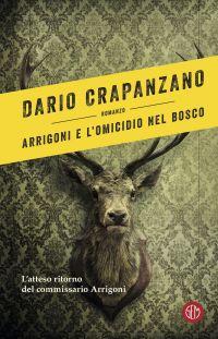 Arrigoni e l'omicidio nel bosco ePub