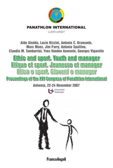Ethic and sport. Youth and manager. Etique et sport. Jeunesse et