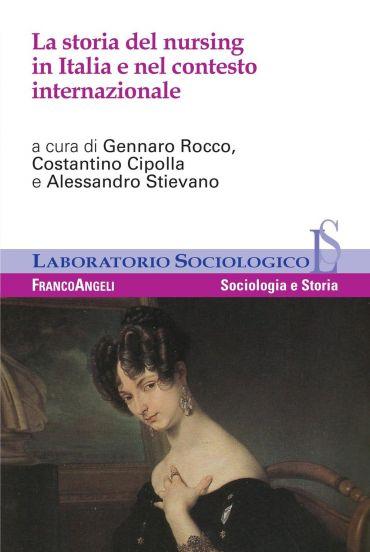 La storia del nursing in Italia e nel contesto internazionale