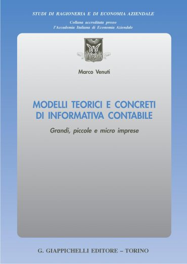 Modelli teorici e concreti di informativa contabile