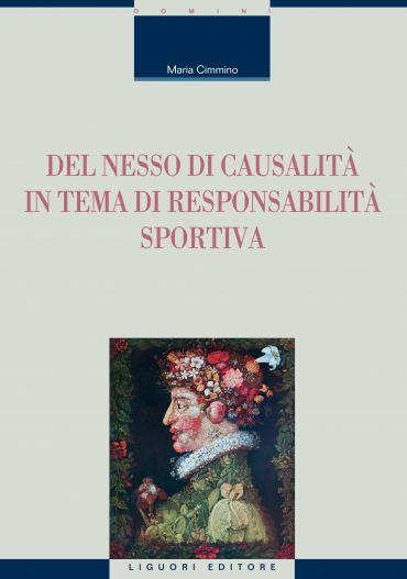 Del nesso di causalità in tema di responsabilità sportiva