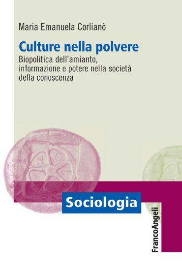 Culture nella polvere. Biopolitica dell'amianto, informazione e