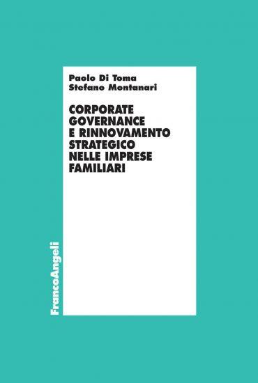 Corporate governance e rinnovamento strategico nelle imprese fam