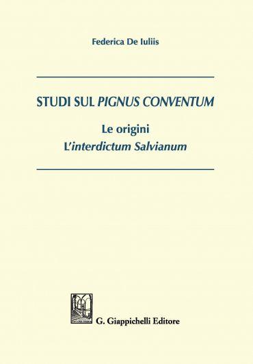 Studi sul pignus conventum