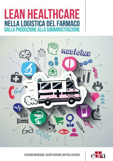 Lean Healthcare nella logistica del farmaco ePub