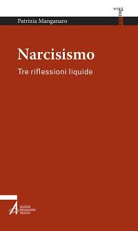 Narcisismo. Tre riflessioni liquide ePub
