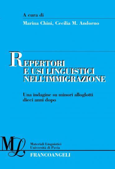 Repertori e usi linguistici nell'immigrazione