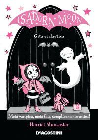 Isadora Moon. Gita scolastica ePub