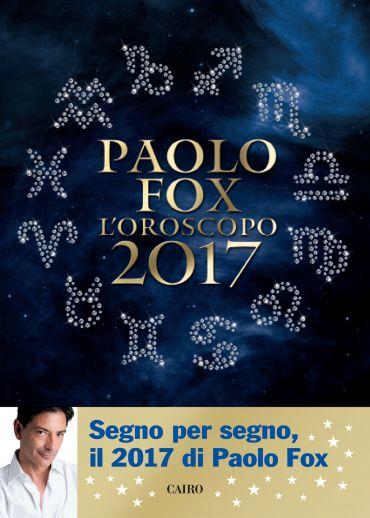 Oroscopo 2017 Paolo Fox ePub