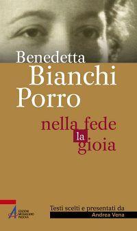 Benedetta Bianchi Porro - Nella fede la gioia ePub