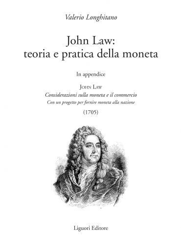 John Law: teoria e pratica della moneta