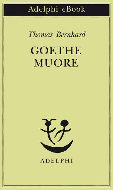 Goethe muore ePub