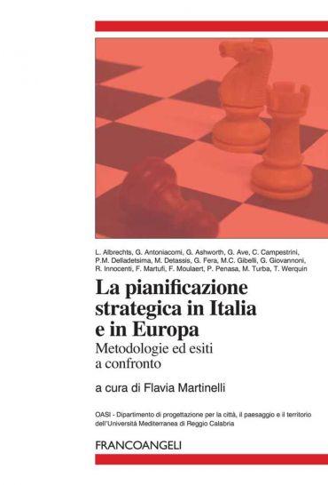La pianificazione strategica in Italia e in Europa. Metodologie