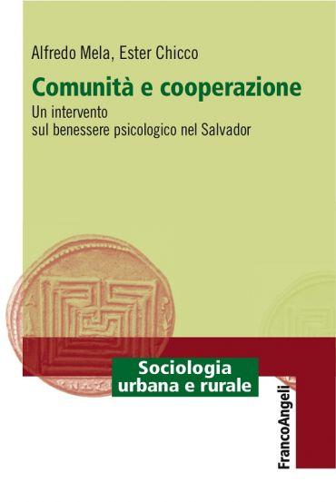 Comunità e cooperazione. Un intervento sul benessere psicologico