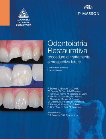 Odontoiatria restaurativa: Procedure di trattamento e prospettiv